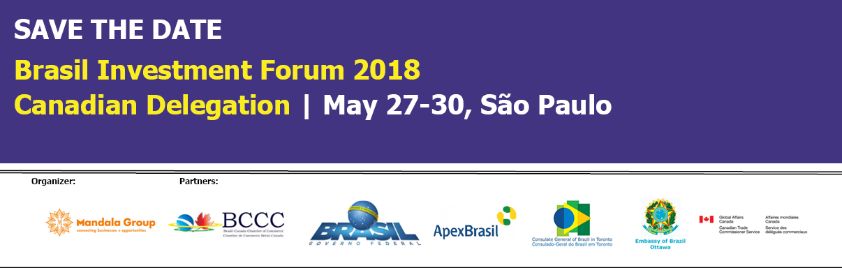 Partnership Event: Brasil Investment Forum 2018 | Canadian Delegation