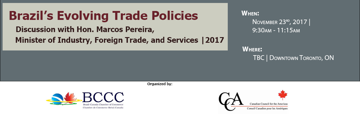 Brazil's Evolving Trade Policies: Discussion with the Honourable Marcos Pereira