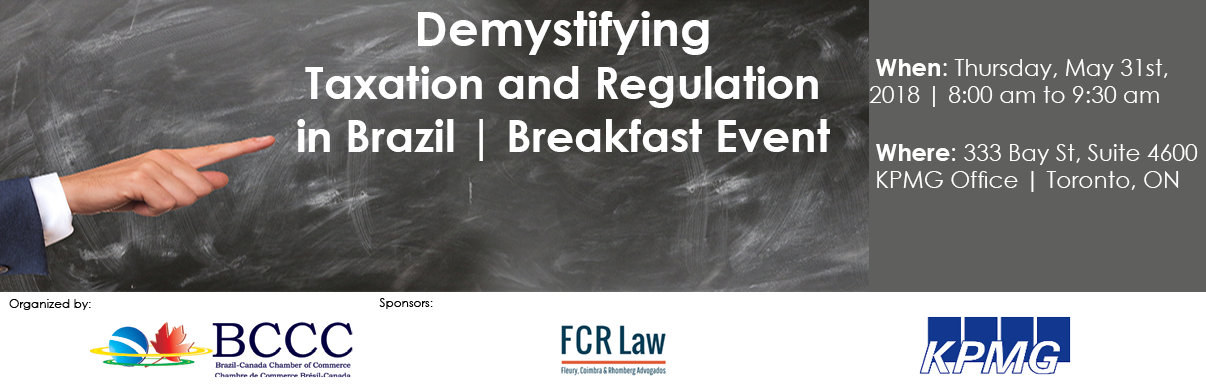 Breakfast Series: Demystifying Taxation and Regulation in Brazil