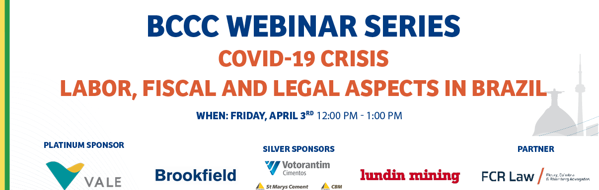 BCCC Webinar Series: COVID-19 Crisis - Labor, Fiscal and Legal Aspects in Brazil