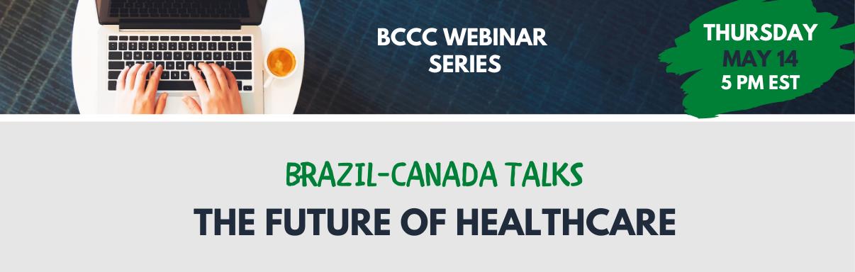 Brazil-Canada Talks: The Future of Healthcare