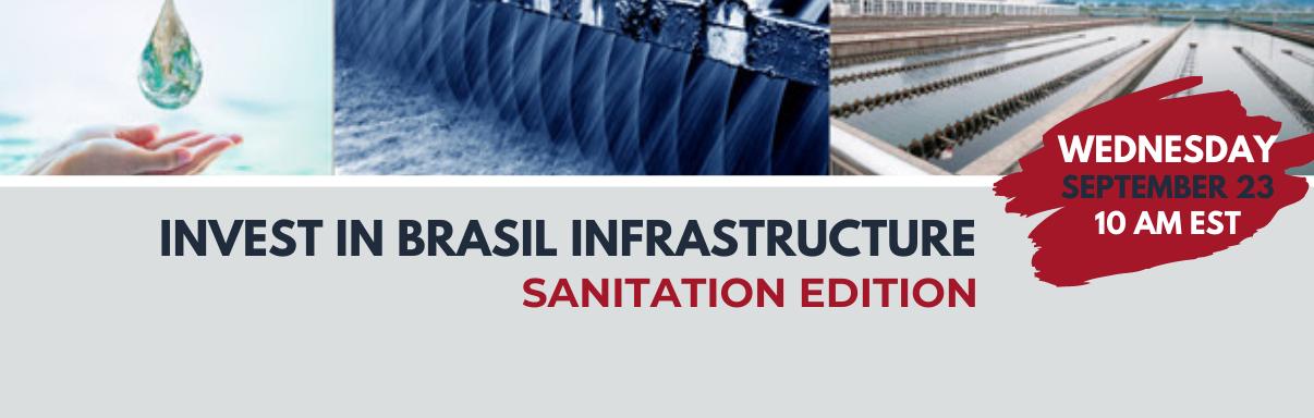Invest in Brasil Infrastructure -  Sanitation Edition
