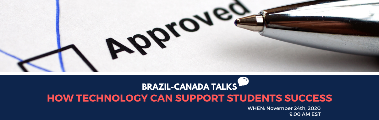 Brazil-Canada Talks: How Technology Can Support Students Success