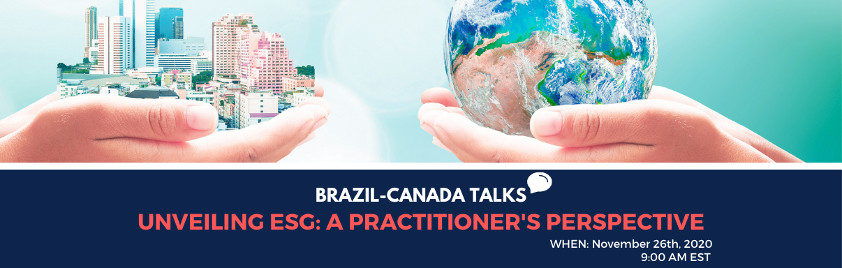 Brazil-Canada Talks: Unveiling ESG: A Practitioner's Perspective