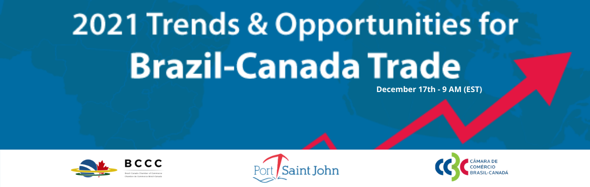 2021 Trends & Opportunities for Brazil-Canada Trade