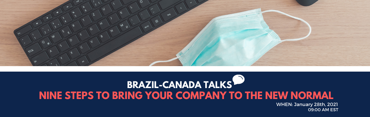 Brazil-Canada Talks: Nine Steps to Bring your Company to the New Normal
