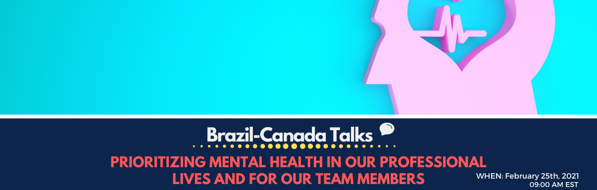 Prioritizing Mental Health in our Professional Lives and for our Team Members
