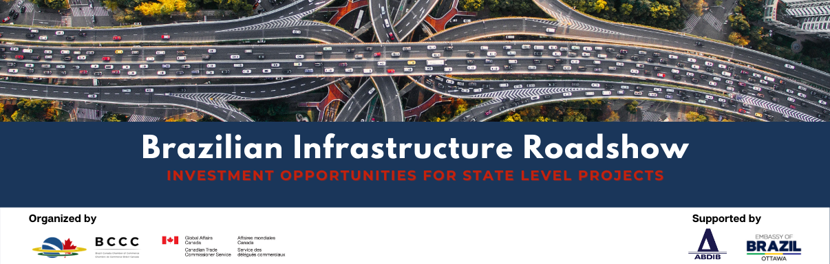Brazilian Infrastructure Roadshow - Investment Opportunities for State Level Projects