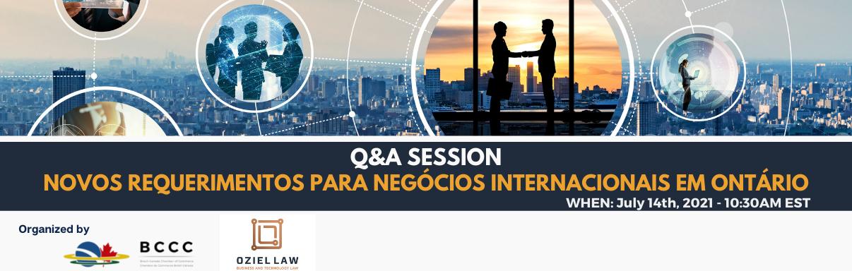 Q&A Session -  Novos requerimentos para negócios internacionais em Ontário