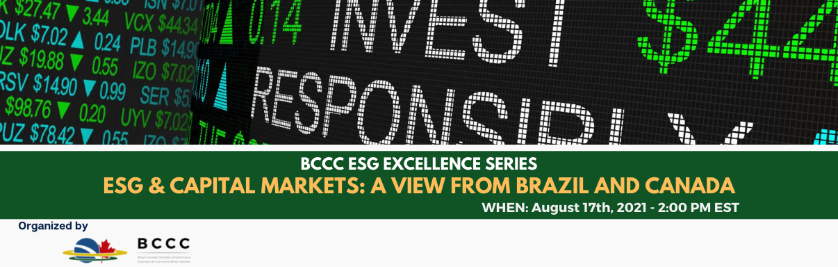 BCCC ESG Excellence Series - ESG & Capital Markets: A View from Brazil and Canada